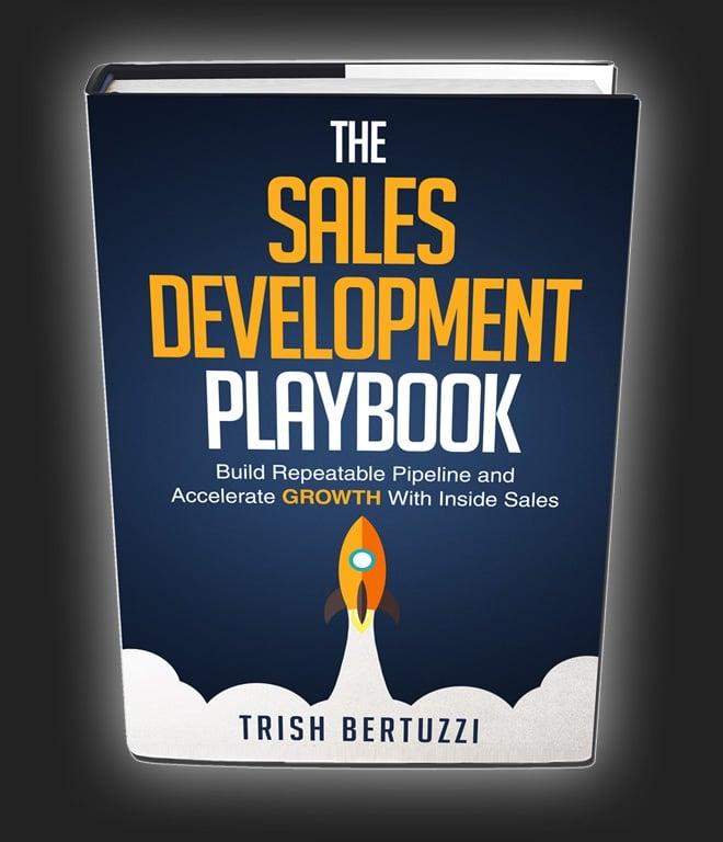 The Sales Development Playbook by Trish Bertuzzi